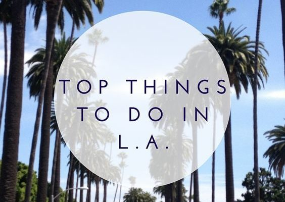10 Of The Top Sights To See When You Travel To LA