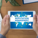 Why Your Business Should be Looking at Online Reputation Management