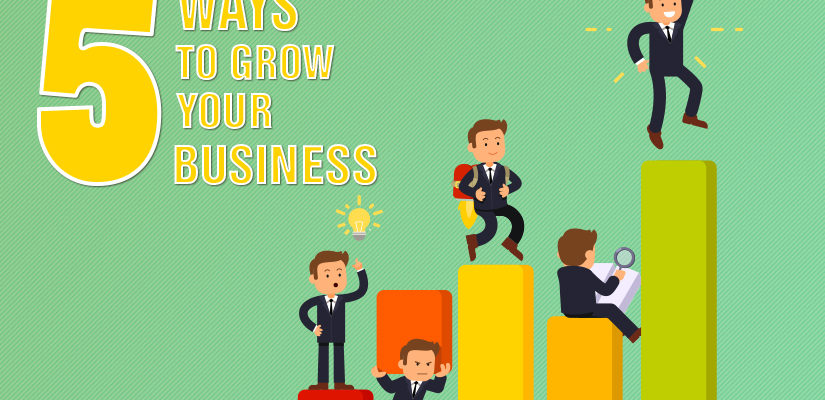 5 Ways To Help Your Business Grow